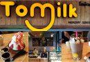 Tomilk โตมิวค์ ร้านคาเฟ่นม ขนมหวาน สำหรับคนขาดหวานไม่ได้